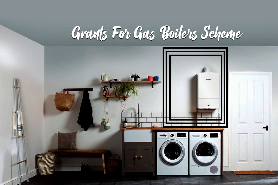 Grants For Gas Boilers
